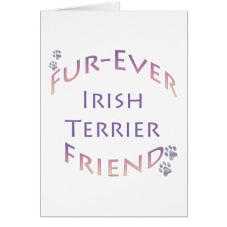 Irish Terrier Fur-ever Friend Greeting Cards