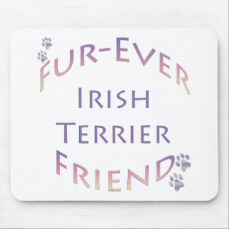 Irish Terrier Fur-ever Friend Mouse Pads