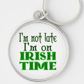 Irish Time Funny Saying Keychain
