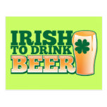 Irish to drink BEER! Post Cards