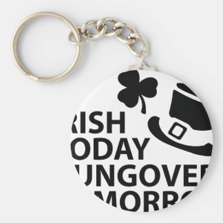 irish today hungover tomorrow st. patrick´s day basic round button key ring