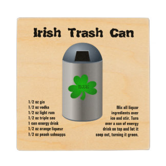 Irish Trash Can Drink Recipe Maple Wood Coaster