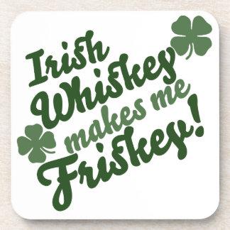 Irish Whiskey Makes me Friskey Beverage Coaster
