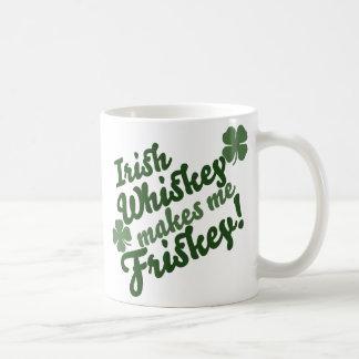 Irish Whiskey Makes me Friskey Coffee Mug