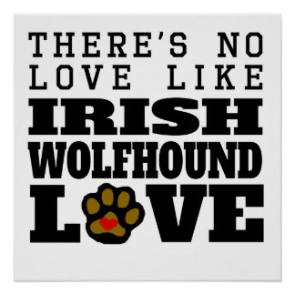 Irish Wolfhound Love Poster