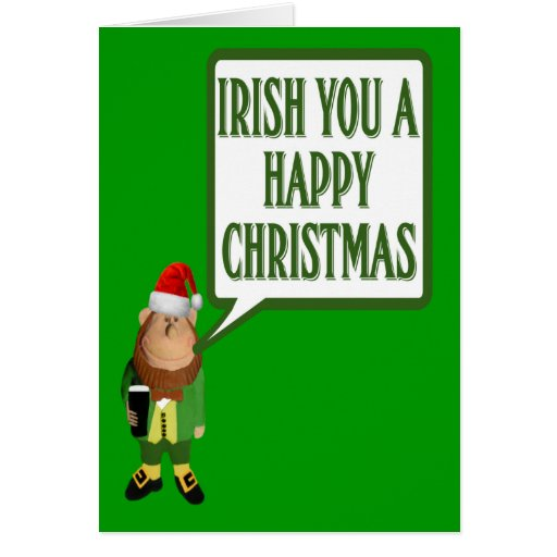 Irish you a happy Christmas Cards