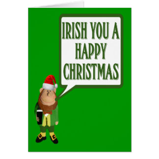 Irish you a happy Christmas Greeting Card
