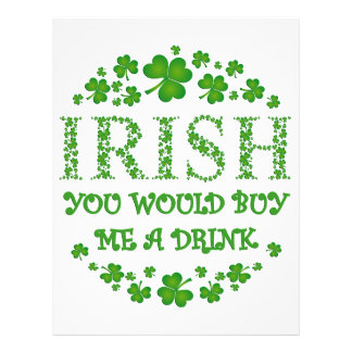 IRISH YOU WOULD BUY ME A DRINK 21.5 CM X 28 CM FLYER