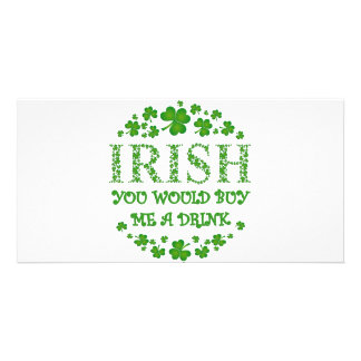 IRISH YOU WOULD BUY ME A DRINK PERSONALISED PHOTO CARD