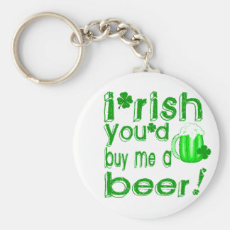 Irish you'd buy me a beer basic round button key ring