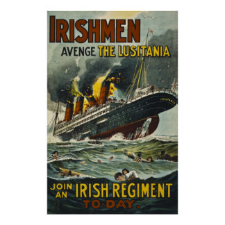 Irishmen Avenge the Lusitania Vintage Recruitment Poster