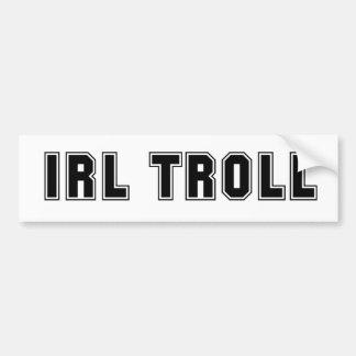 IRL Troll Car Bumper Sticker