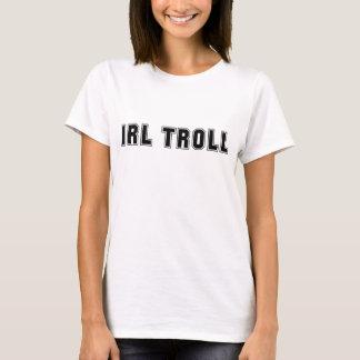 IRL Troll T-Shirt