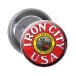 Iron City 6 Cm Round Badge