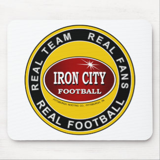 IRON CITY; Real Team, Real Fans, REAL FOOTBALL Mousepad