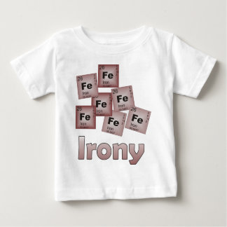Irony Baby T-Shirt