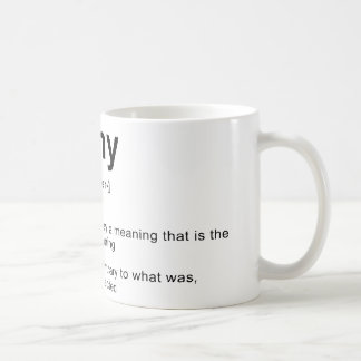 Irony Definition Coffee Mug
