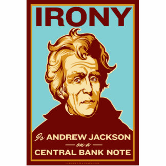 Irony is Jackson on a Bank Note Desk Sculpture Standing Photo Sculpture