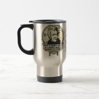 Irony Is Jackson On A Central Bank Note Mug