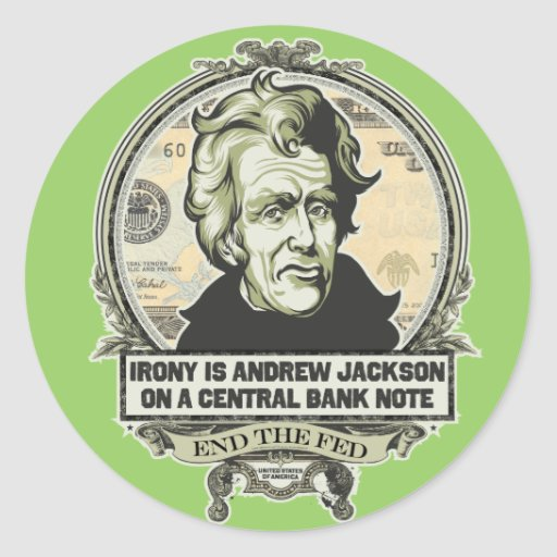 Irony Is Jackson on a Central Bank Note Stickers