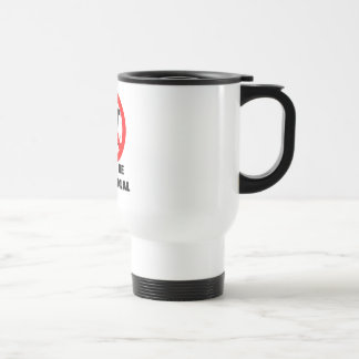 irrational, DON'T BE IRRATIONAL 15 Oz Stainless Steel Travel Mug