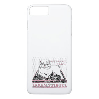 Irresistabull iPhone 7 Plus Case
