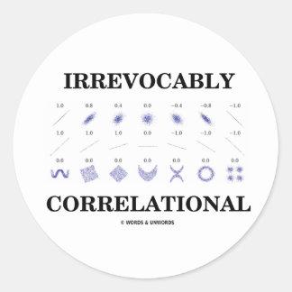 Irrevocably Correlational (Correlation Statistics) Round Sticker