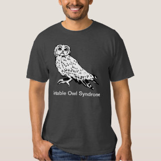 Irritable Owl Syndrome Shirts