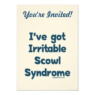 Irritable Scowl Sydrome Custom Invitations