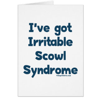 Irritable Scowl Sydrome Note Card