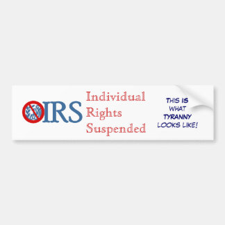 IRS Individual Rights Suspended Bumper Sticker