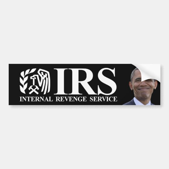 IRS Internal Revenge Service - Anti Obama Bumper Sticker