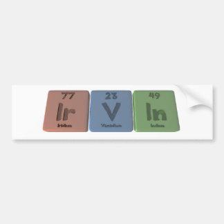Irvin as Iridium Vanadium Indium Car Bumper Sticker