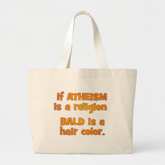 Is Atheism a Religion? Jumbo Tote Bag