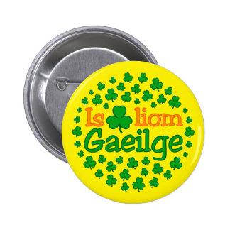 Is breá liom gaeilge (I love Irish) Sticker 6 Cm Round Badge