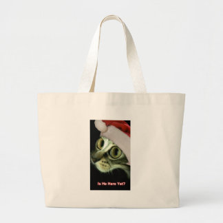 Is He Here Yet? Canvas Bags