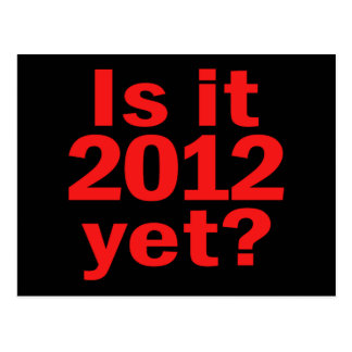 Is it 2012 Yet Obama s Last Day Postcard