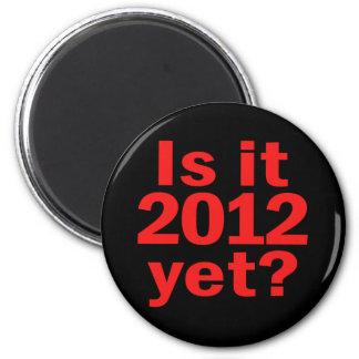 Is it 2012 Yet? Obama's Last Day 6 Cm Round Magnet