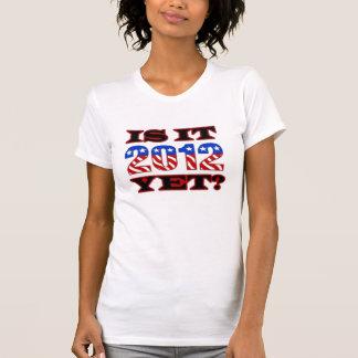Is It 2012 Yet? Tshirts