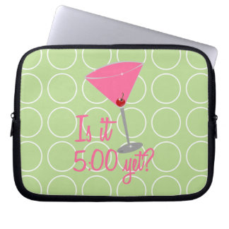 Is it 5:00 yet? Cosmopolitan Laptop Sleeve