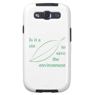 Is it a sin to save the environment samsung galaxy s3 covers