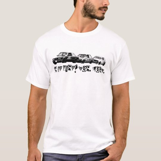Is it fast? Yes. Very. T-Shirt