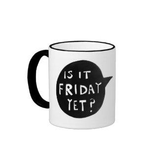 Is It Friday Yet Novelty Grunge Office Mug
