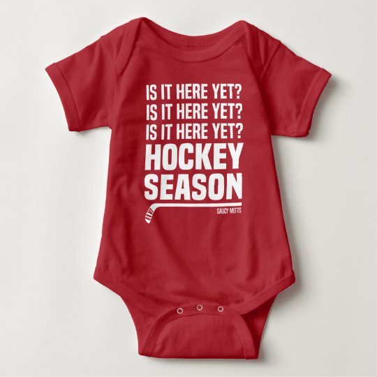 Is It Here Yet Hockey Season Infant Baby