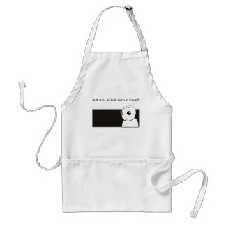 is it me or is it dark in here adult apron