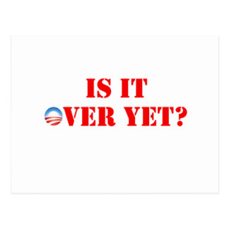 Is It Over Yet Anti-Obama Postcards