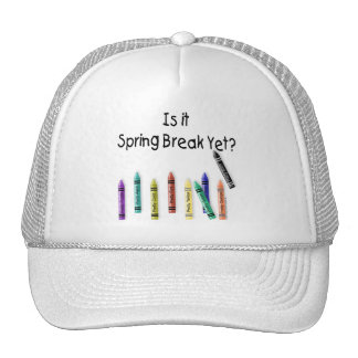 Is it Spring Break Yet? Cap