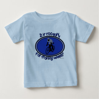 Is It Too Early For Training Wheels? Baby T-Shirt