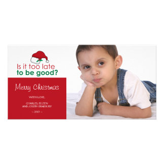 Is it too late to be good - Santa Hat Picture Card