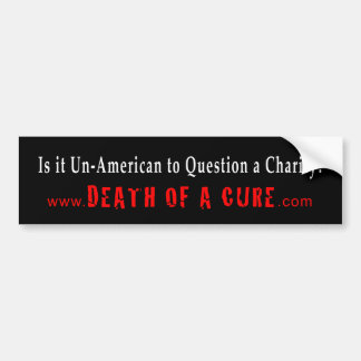 Is it Un-American to Question a Charity? Bumper Sticker